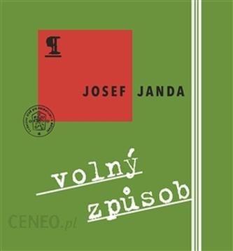 Volny Zpusob Josef Janda Literatura Obcojezyczna Ceny I Opinie Ceneo Pl