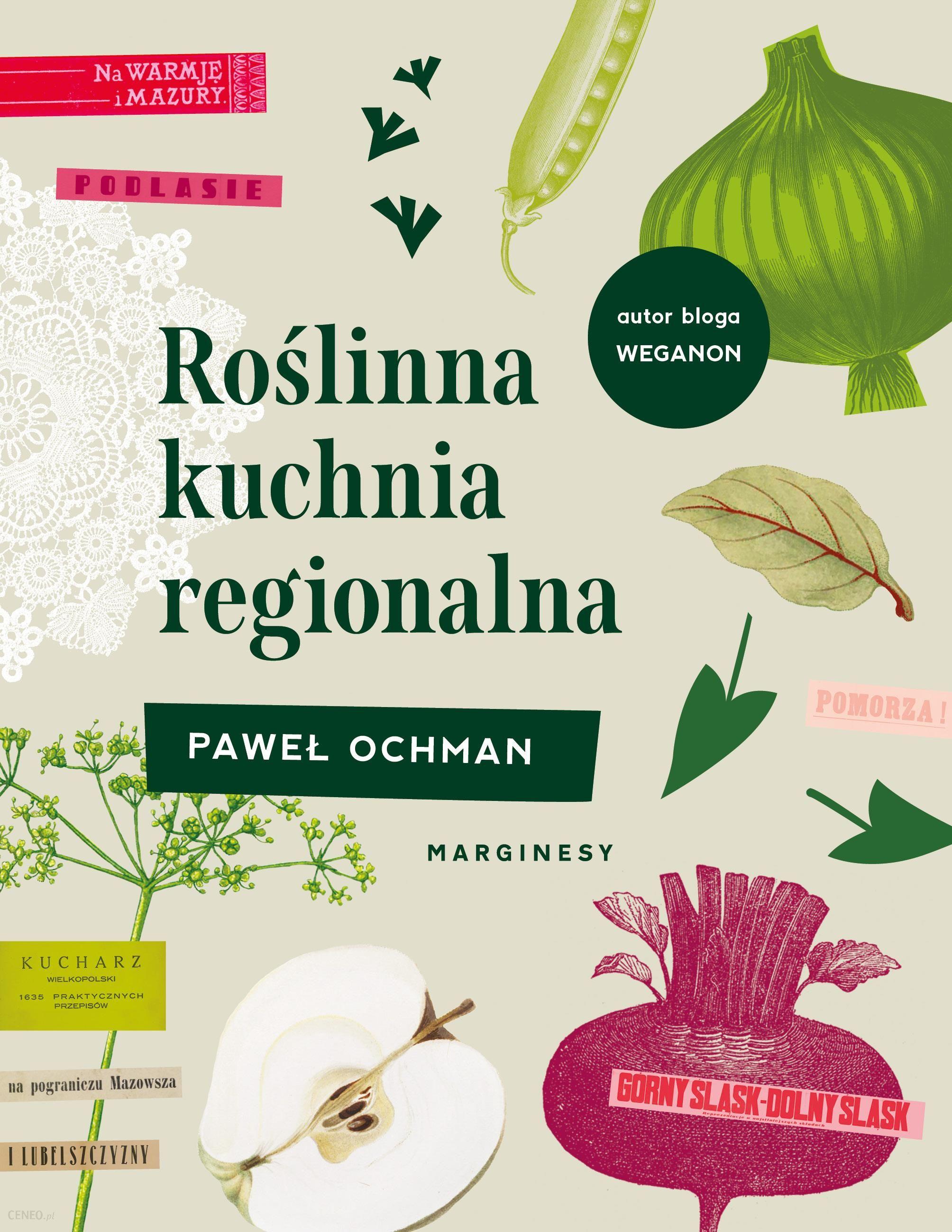 Roslinna Kuchnia Regionalna Ceny I Opinie Ceneo Pl