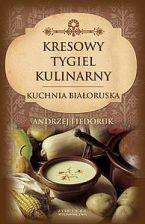 Kuchnia Kresowa Najlepsze Oferty Ceny I Opinie Na Ceneopl