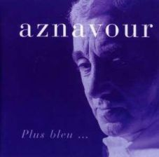 Charles Aznavour - Plus Bleu (CD)