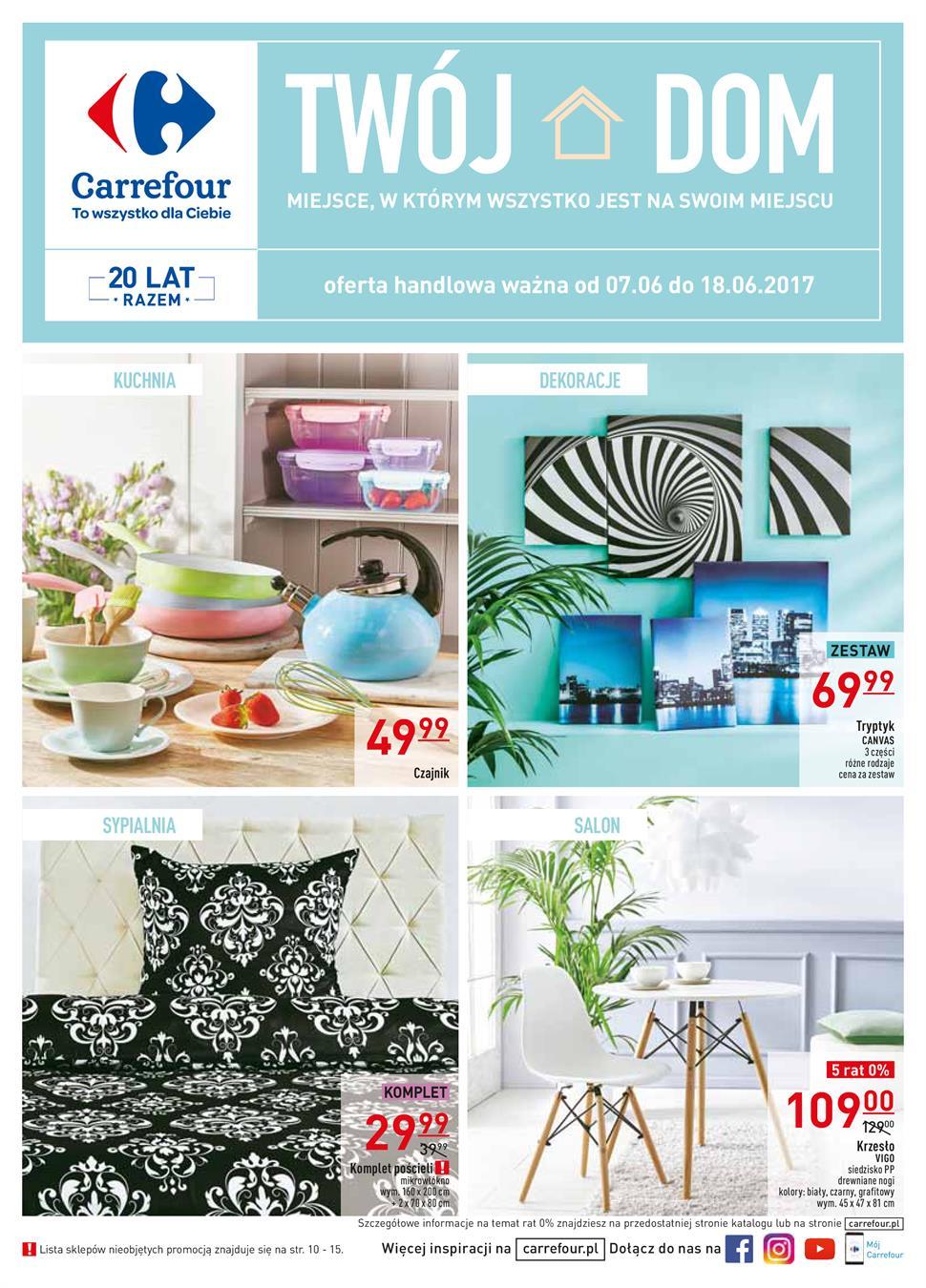 Gazetka Promocyjna Carrefourpl Twój Dom Czerwiec 2017
