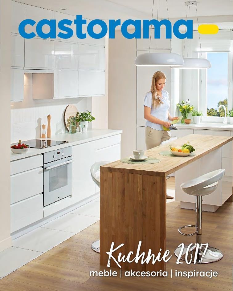 Gazetka Promocyjna Castoramapl Kuchnie 2017 Kwiecień 2017