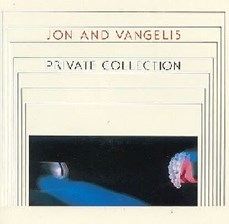 Jon And Vangelis Private Collection (CD)
