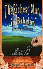 The Richest Man in Babylon - Illustrated