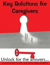 Key Solutions for Caregivers (Spiotta Lorraine Kenney)