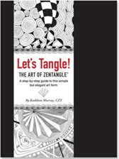 Let's Tangle! the Art of Zentangle: A Step-By-Step Guide to This Simple But Elegant Art Form (Murray Kathleen)(Spiral)
