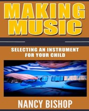Making Music: Selecting an Instrument for Your Child
