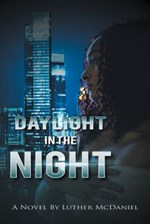 Daylight in the Night (McDaniel Luther)