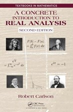 Concrete Introduction to Real Analysis, Second Edition