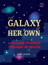A Galaxy of Her Own - Libby Jackson