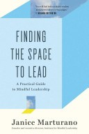 Finding the Space to Lead (Marturano Janice)